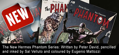 The New Hermes Phantom Series: Written by Peter David, pencilled  and inked by Sal Velluto and coloured by Eugenio Mattozzi