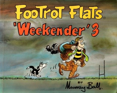 Murray Ball - footrot flats weekender Issue #3